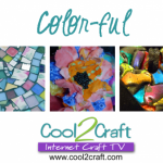 10-17-11 Color-ful Crafts - Cool2Craft TV