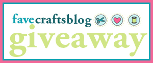 FaveCrafts Blog Giveaway