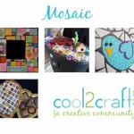 Cool2Craft TV - Mosaic
