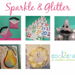 Cool2Craft TV - Sparkle & Glitter 5 up