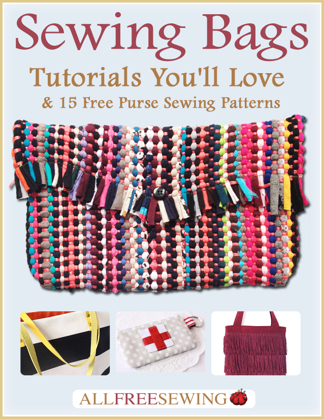 Sewing Bags: Tutorials You'll Love & 15 Free Purse Sewing Patterns