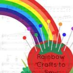 Rainbow Crafts to Sew