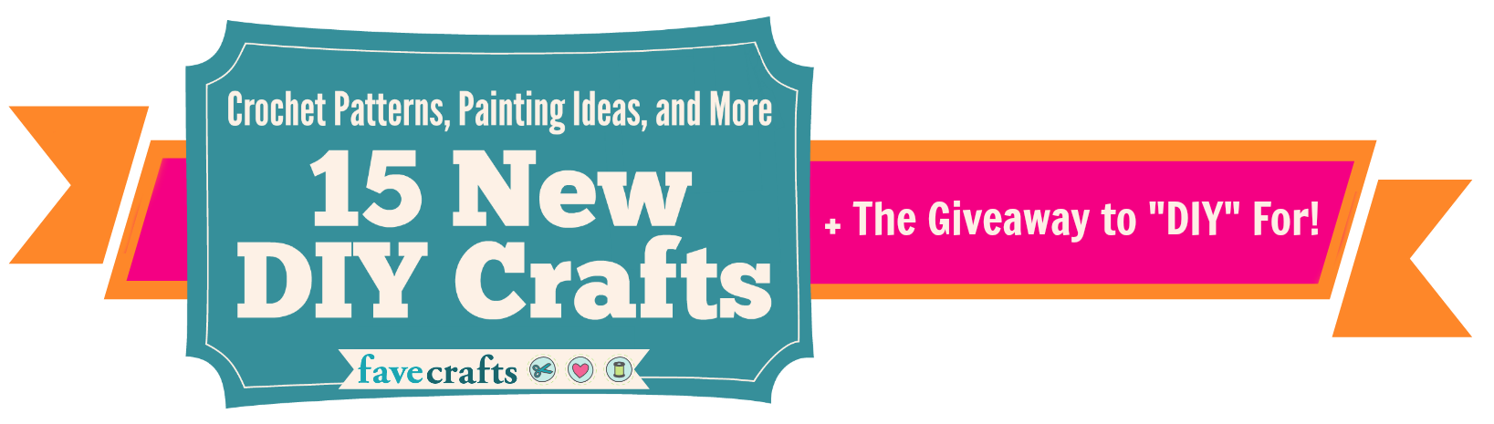 Crochet Patterns, Painting Ideas, and More:  15 New DIY Crafts free eBook.
