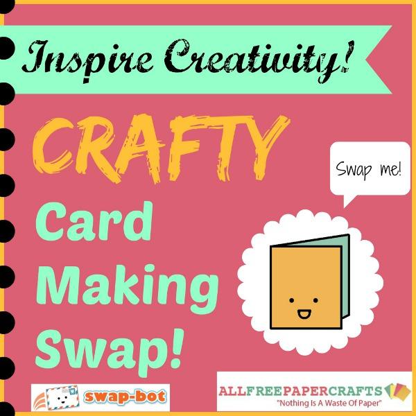 Crafty Card Making Swap