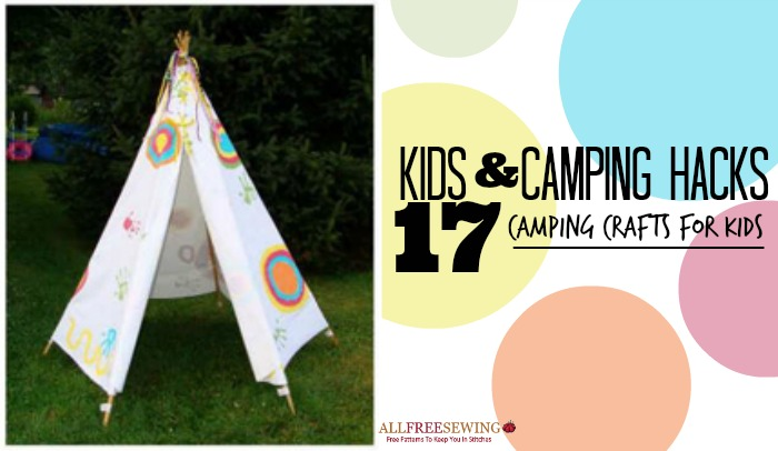 Make Them Their Very Own Tent While Most Camping Crafts For Kids