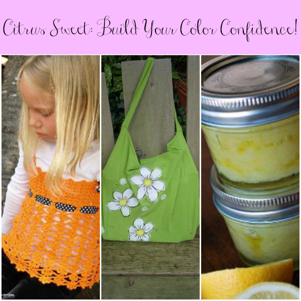 Citrus Sweet: Build Your Color Confidence