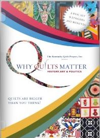 Why Quilts Matter: History, Art and Politics
