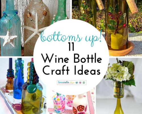 Bottoms up 11 wine bottle craft ideas favecrafts for Easy wine bottle crafts