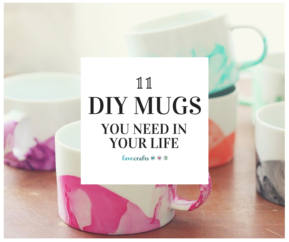National Coffee Day 11 DIY Mugs You Need in Your Life FaveCrafts