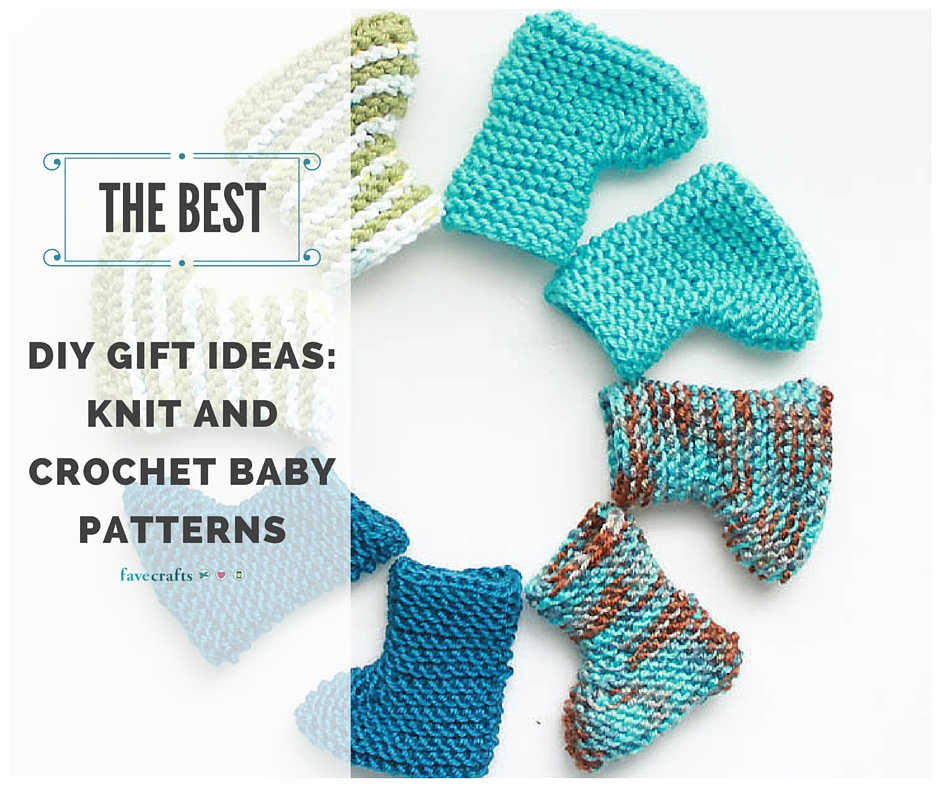 The BEST DIY Gift Ideas: Knit and Crochet Baby Patterns