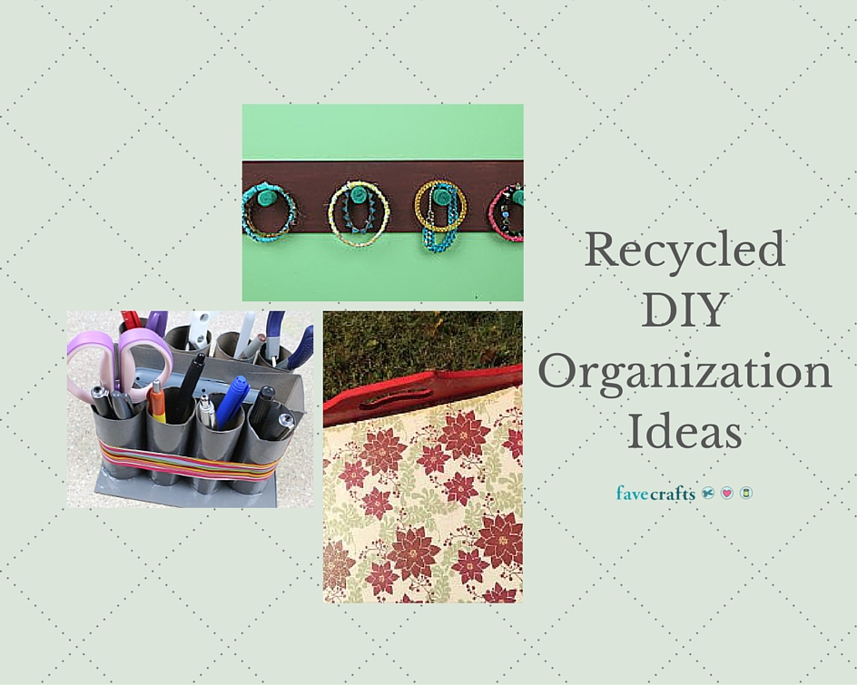 Recycled DIY Organization Ideas
