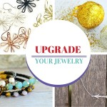 Upgrade Your Jewelry Collection