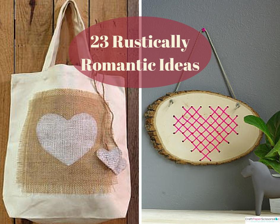 23 Rustically Romantic Ideas