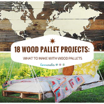 18 Wood Pallet Projects- What to Make With Wood Pallets