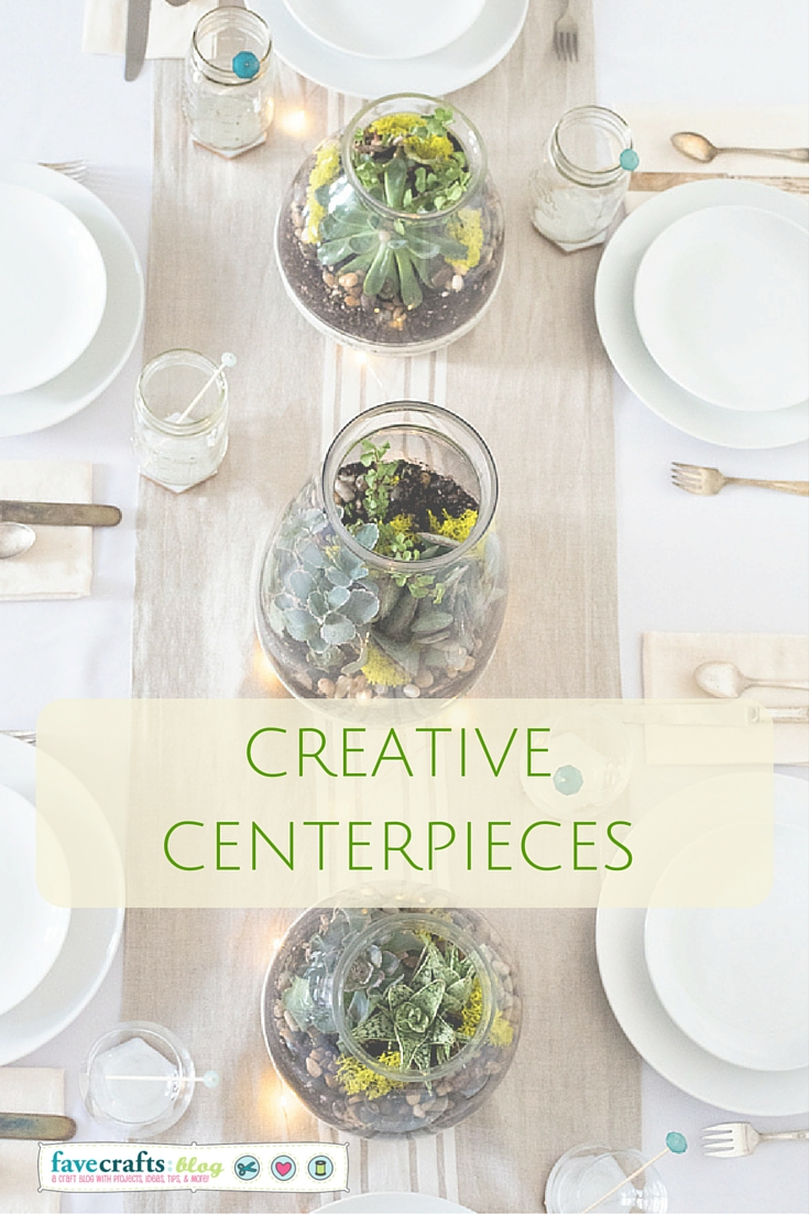 Creative Centerpieces