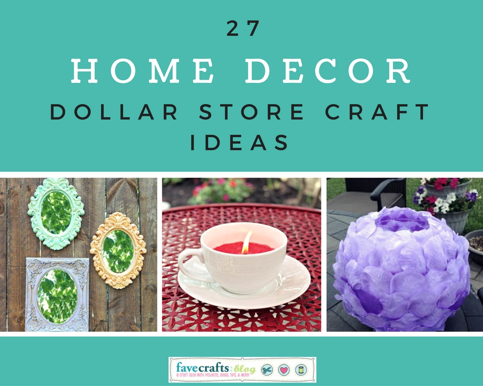 Home Decor Dollar Store Craft Ideas