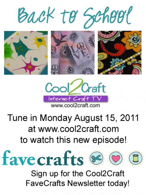 8-15-11 Cool2Craft TV - Back to School