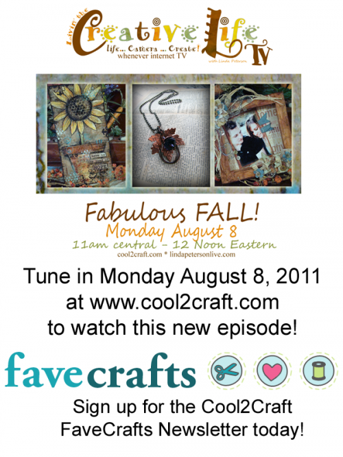 8-8-11 Livin' the Creative Life with Linda Peterson - Fabulous Fall