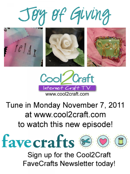 11-7-11 Joy of Giving 3-up FaveCrafts Cool2Craft