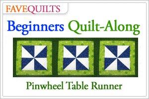FaveQuilts Beginners Pinwheel Table Runner Quilt-Along