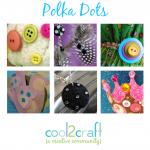 Cool2Craft TV - Polka Dots