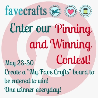 FaveCrafts PinnersSM Announcing: Pinning and Winning with FaveCrafts