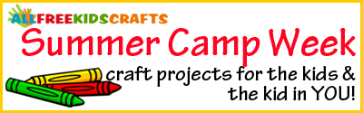 Summer Camp Week Kids Crafts Banner Summer Camp Week, Day 1: Nature Camp Crafts + Giveaway