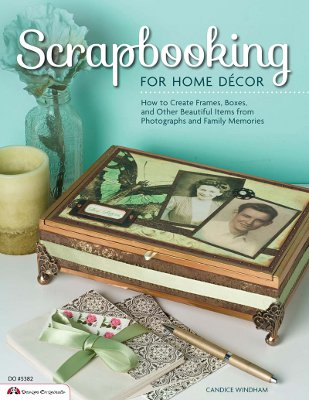 scrapbooking Interview: Candice Windham, Author of Scrapbooking for Home Decor