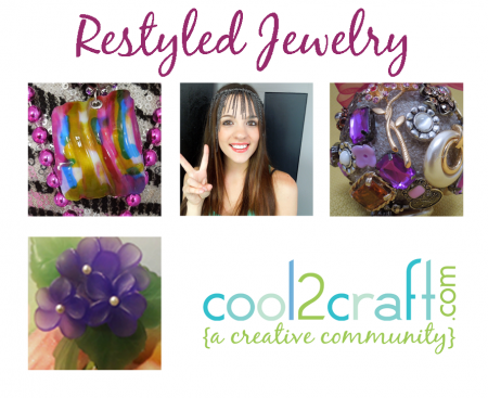 Cool2Craft TV - Restyled Jewelry