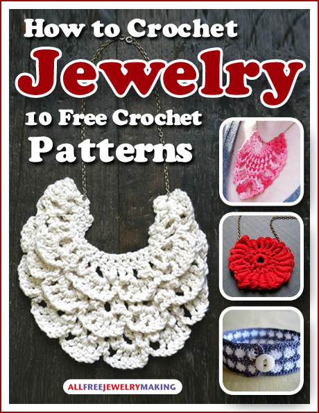 New AllFreeJewelryMaking Crochet Patterns eBook: Download for Free ...