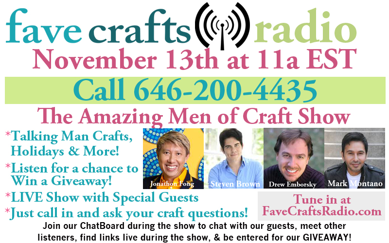 FaveCrafts Radio Men of Craft Show