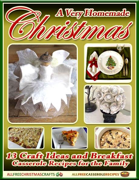 """afcc casseroles2 lines In Case You Missed It: """"A Very Homemade Christmas: 13 Craft Ideas and Breakfast Casserole Recipes for the Family"""" eBook"""