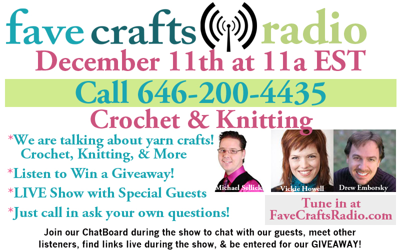 FaveCrafts Radio December Crochet and Knitting Radio Show