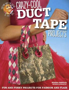 duct tape1 FaveCrafts Giveaway:  Crazy Cool Duct Tape Projects