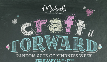 RAOK1 Celebrate Random Acts of Kindness Week With Michaels