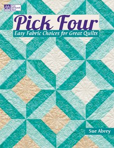 Pick Four: Easy Fabric Choices for Great Quilts