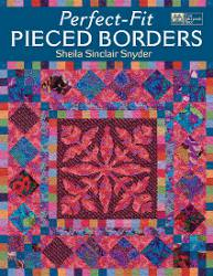 Perfect-Fit: Pieced Borders