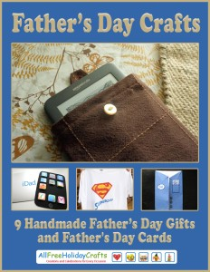 """Father's Day Crafts: 9 Handmade Fathers Day Gifts and Crafts for Fathers Day"" eBook"