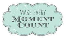 make-every-moment