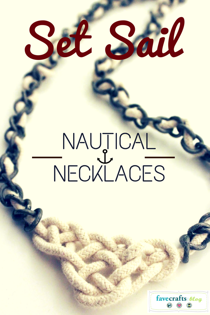 set sail 682x1024 Set Sail in Style with 11 Nautical Necklace Patterns