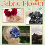 Fabulous Fabric Flower Tutorials: 7 Ways to Learn How to Make Fabric Flowers eBook
