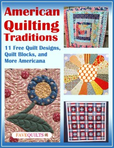American Quilting Traditions: 11 Free Quilt Designs, Quilt Blocks, and More Americana