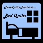 FaveQuilts Bed Quilts Feature