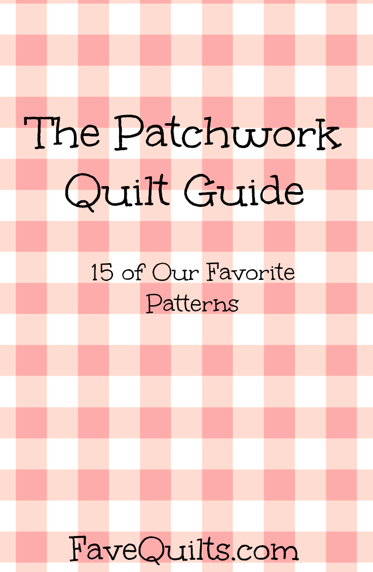 Easy Quilt Patterns Inspired By The Countryside The Patchwork Quilt
