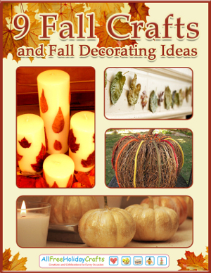 9 Fall Crafts and Fall Decorating Ideas