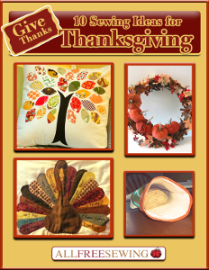 Give Thanks: 10 Sewing Ideas for Thanksgiving
