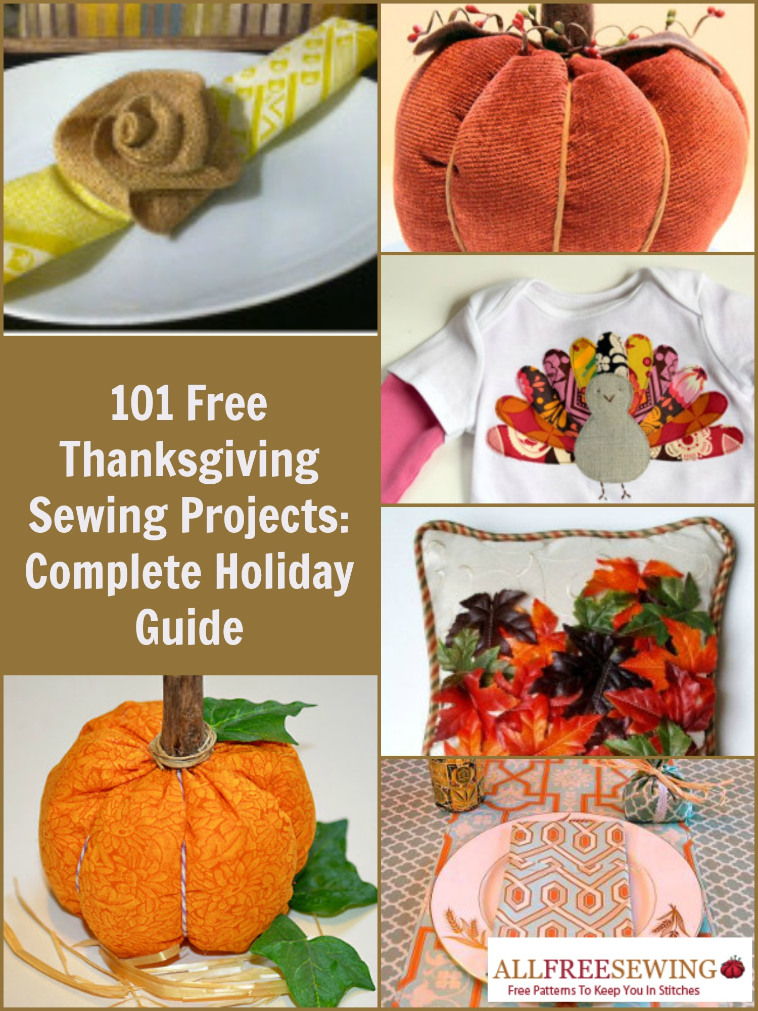 101 Free Thanksgiving Sewing Projects: Complete Holiday Guide