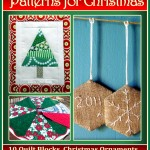 The Best Free Quilt Patterns for Christmas: 10 Quilt Blocks, Christmas Ornaments to Make, and More eBook