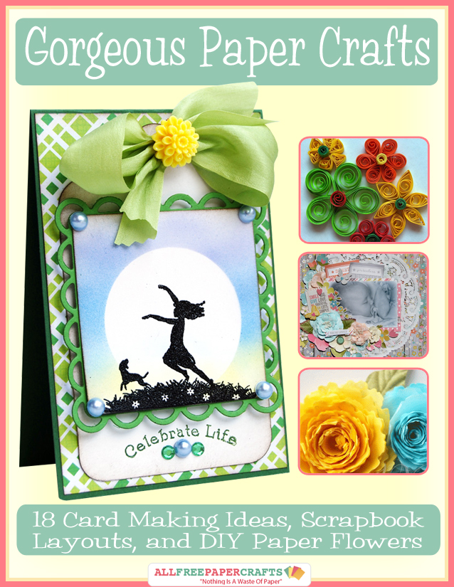 Our First Free Ebook Gorgeous Paper Crafts 18 Card Making Ideas