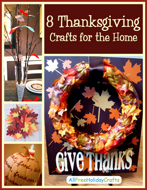 """8 Thanksgiving Crafts for the Home"" free eBook"